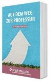 Auf dem Weg zur Professur - Die Postdoc-Fibel 2016