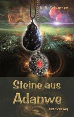 Steine aus Adanwe - Schuetze, A. B.