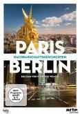Paris/Berlin Nachbarschaftsgeschichten