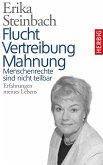 Flucht, Vertreibung, Mahnung (eBook, ePUB)