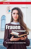 Frauen als Pastorinnen? (eBook, ePUB)