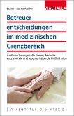 Betreuerentscheidungen im medizinischen Grenzbereich (eBook, PDF)