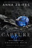 Capture Me - Ergreife Mich (eBook, ePUB)