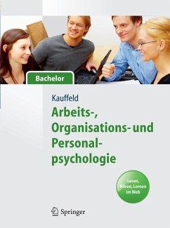 Arbeits-, Organisations- und Personalpsychologie für Bachelor. Lesen, Hören, Lernen im Web (eBook, PDF) - Kauffeld, Simone