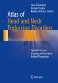 Atlas of Head and Neck Endocrine Disorders (eBook, PDF)