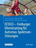 FETASS - Freiburger Elterntraining für Autismus-Spektrum-Störungen (eBook, PDF)