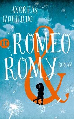 Romeo und Romy (eBook, ePUB) - Izquierdo, Andreas