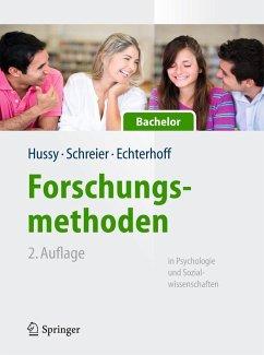 Forschungsmethoden in Psychologie und Sozialwissenschaften für Bachelor (eBook, PDF) - Schreier, Margrit; Echterhoff, Gerald; Hussy, Walter