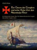 Der Traum des Templers und seine Reise über das Atlantische Meer (eBook, ePUB)