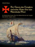 Der Traum des Templers und seine Reise über das Atlantische Meer (eBook, PDF)
