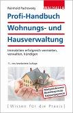 Profi-Handbuch Wohnungs- und Hausverwaltung (eBook, PDF)