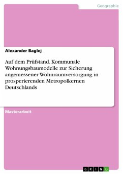 Auf dem Prüfstand. Kommunale Wohnungsbaumodelle zur Sicherung angemessener Wohnraumversorgung in prosperierenden Metropolkernen Deutschlands (eBook, PDF)