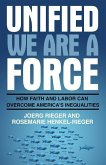Unified We Are a Force: How Faith and Labor Can Overcome America's Inequalities