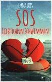 SOS - Liebe kann schwimmen