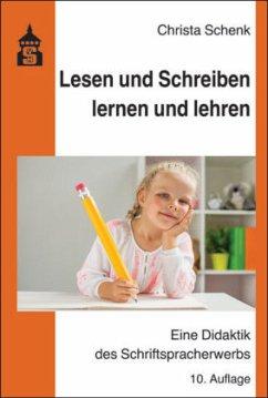 Lesen und Schreiben lernen und lehren