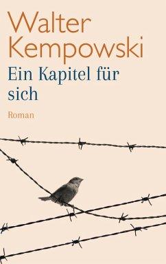 Ein Kapitel für sich (eBook, ePUB) - Kempowski, Walter