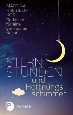 Sternstunden und Hoffnungsschimmer (eBook, ePUB) - Kreidler-Kos, Martina
