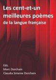 Les cent-et-un meilleures poèmes de la langue française (eBook, ePUB)