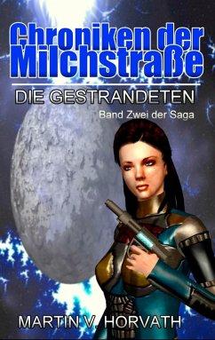 Chroniken der Milchstraße (eBook, ePUB) - Horvath, Martin V.