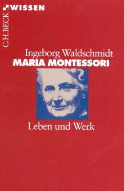 Maria Montessori (eBook, ePUB) - Waldschmidt, Ingeborg