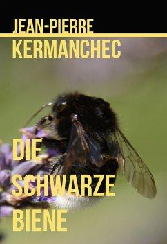 Die Schwarze Biene (eBook, ePUB)