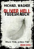 Todeshauch / Oliver Hell Bd.7 (eBook, ePUB)