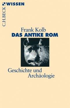 Das antike Rom (eBook, ePUB) - Kolb, Frank
