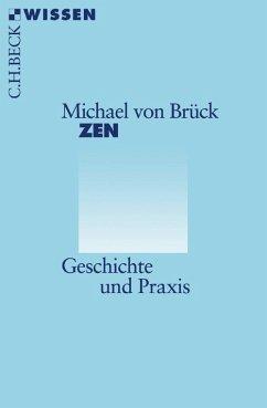 Zen (eBook, ePUB) - Brück, Michael