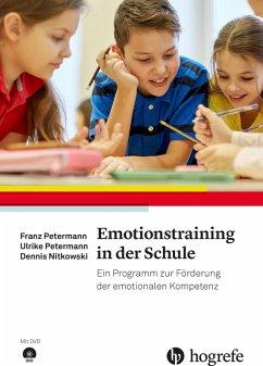 Emotionstraining in der Schule (eBook, PDF) - Nitkowski, Dennis; Petermann, Ulrike; Petermann, Franz