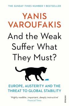 And the Weak Suffer What They Must? - Varoufakis, Yanis
