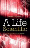 A Life Scientific: The Memoirs of a Natural Scientist