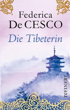 Die Tibeterin (eBook, ePUB) - Cesco, Federica de