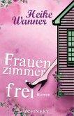 Frauenzimmer frei (eBook, ePUB)