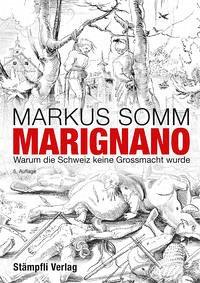 Marignano - Somm, Markus