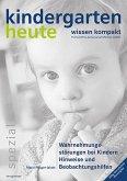 Wahrnehmungsstörungen bei Kindern - Hinweise und Beobachtungshilfen