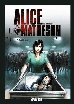 Der Killer in mir / Alice Matheson Bd.2 - Istin, Jean-Luc; Vandaële, Philippe