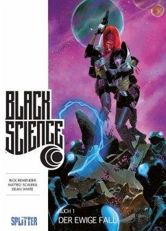 Der ewige Fall / Black Science Bd.1