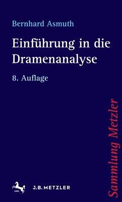 Einführung in die Dramenanalyse - Asmuth, Bernhard
