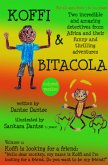 Koffi & Bitacola - Two incredible and amazing detectives from Africa and their funny and thrilling adventures