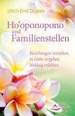 Ho'oponopono und Familienstellen (eBook, ePUB)