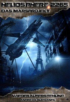 Wiederauferstehung / Heliosphere 2265 - Das Marsprojekt Bd.4 (eBook, ePUB) - Suchanek, Andreas