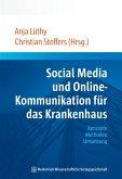 Social Media und Online-Kommunikation für das Krankenhaus (eBook, ePUB)