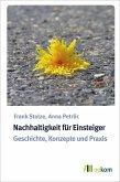 Nachhaltigkeit für Einsteiger (eBook, PDF)