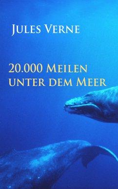 20.000 Meilen unter dem Meer (eBook, ePUB) - Verne, Jules