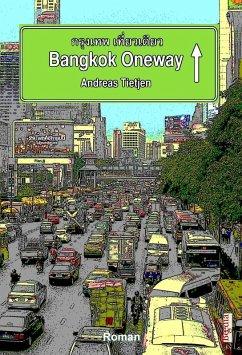 Bangkok Oneway (eBook, ePUB)