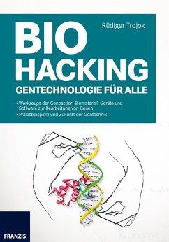 Biohacking (eBook, PDF) - Trojok, Rüdiger