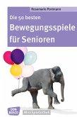 Die 50 besten Bewegungsspiele für Senioren - eBook (eBook, ePUB)