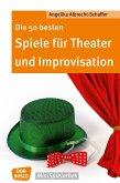 Die 50 besten Spiele für Theater und Improvisation -eBook (eBook, ePUB)