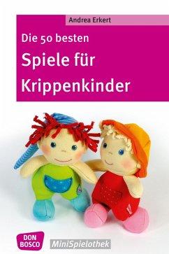 Die 50 besten Spiele für Krippenkinder (eBook, ePUB)