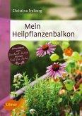Mein Heilpflanzenbalkon (eBook, ePUB)